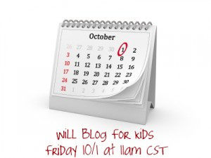 Post image for Mark Your Calendars for THIS Friday (Will Blog For Kids)