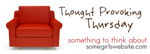 Thought-Provoking Thursdays